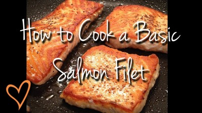 How to Cook a Basic Salmon Filet step by step DIY tutorial instructions
