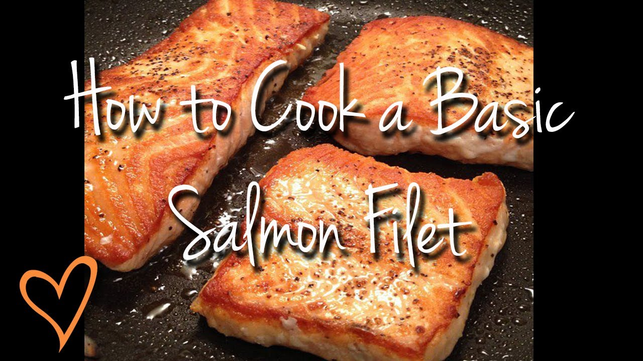 How To Cook A Basic Salmon Filet Step By Step Diy Tutorial Instructions  Step By Step