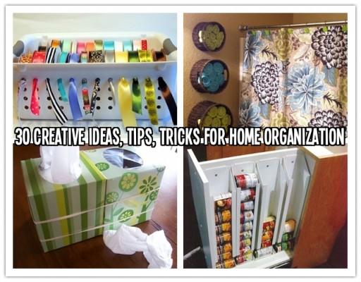 30 creative ideas, tips, tricks for home organization