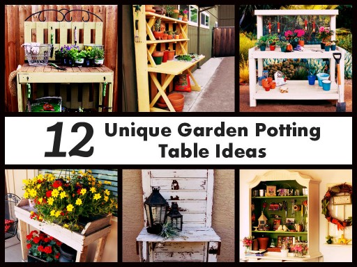 12 Creative Garden Potting Table Ideas