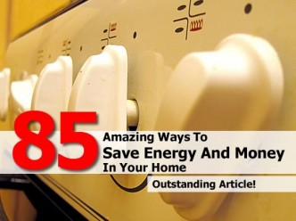 85+ Amazing Ways To Save Energy At Home