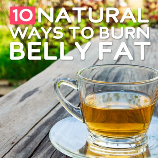 10 Natural Ways To Burn Belly Fat Fast