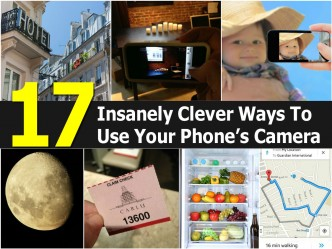 17 Insanely Clever Ways To Use Your Smart Phone Camera