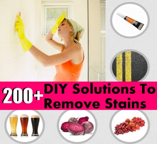 200+ DIY Stain Removal Solutions, One Of Them Must Be What You Are Looking For