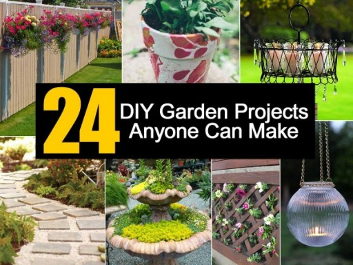 24 DIY Garden Projects Anyone Can Make At Home