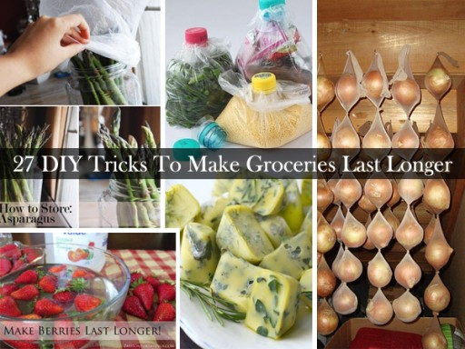 27 Tips To Make Your Groceries Fresh Longer