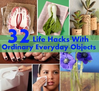 32 Life Hacks With Ordinary Everyday Objects That Change Your Life