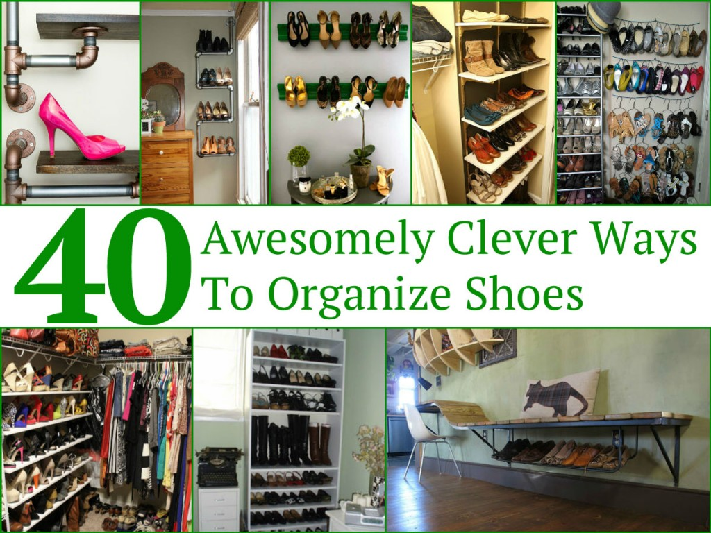 40 Amazingly Clever Ways To Organize Shoes