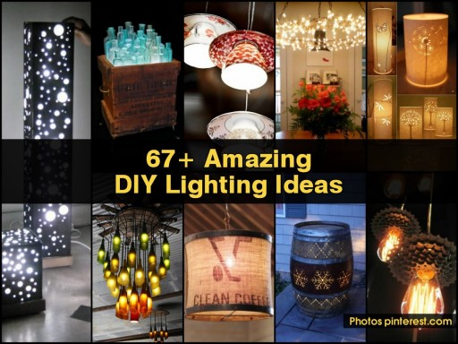 67+ Amazing DIY Lighting Ideas
