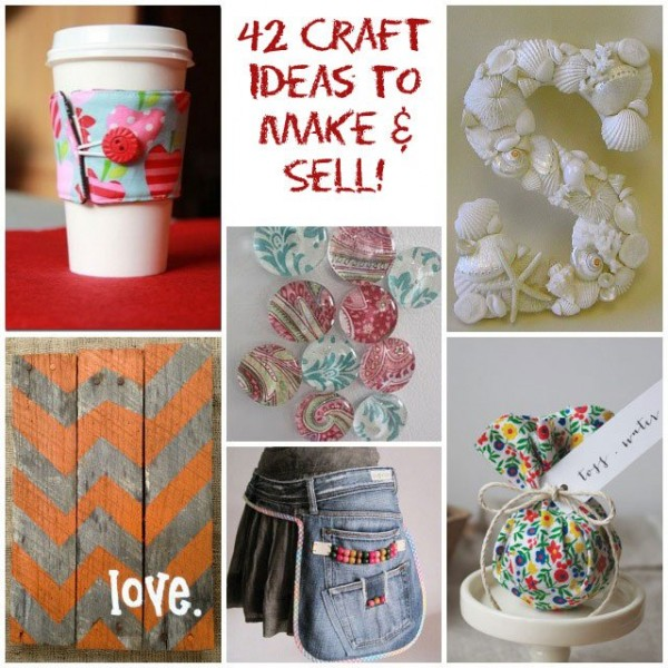 42 Craft Projects That Are Easy To Make And Sell