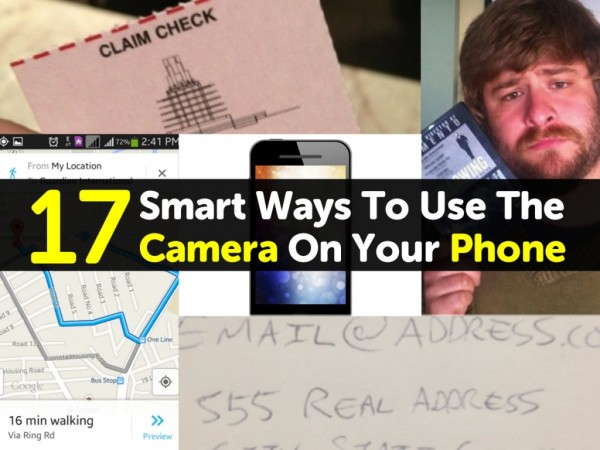 17 Smart Ways To Use The Camera On Your Smart Phone