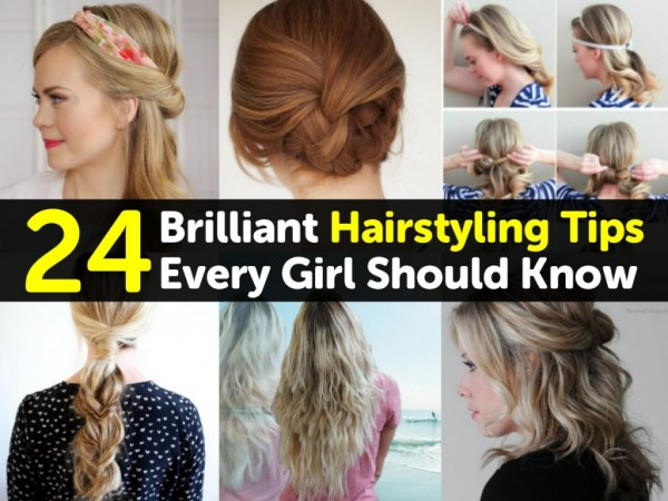 24 Brilliant Hairstyle Tips Every Girl Should Know