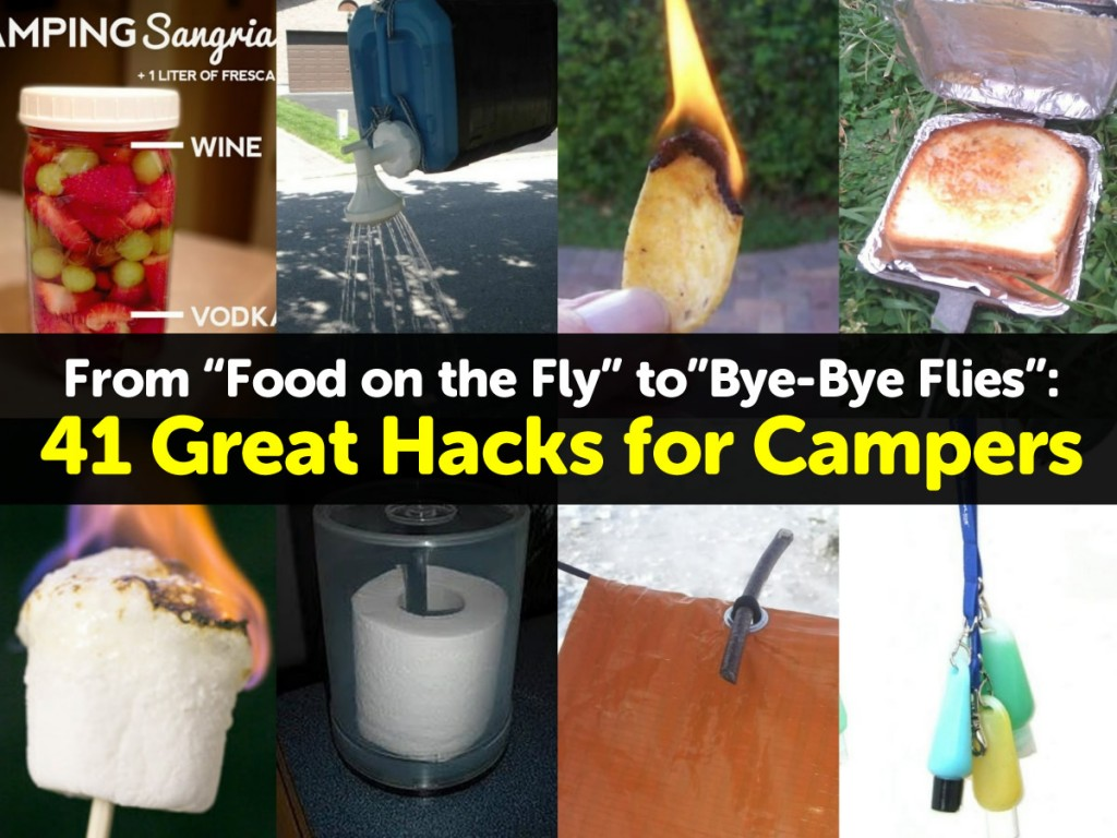 41 Great Hacks For Campers