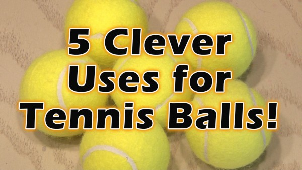 5 Clever Uses for Tennis Balls