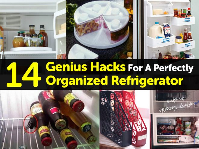 Genius Hacks For A Perfectly Organized Refrigerator